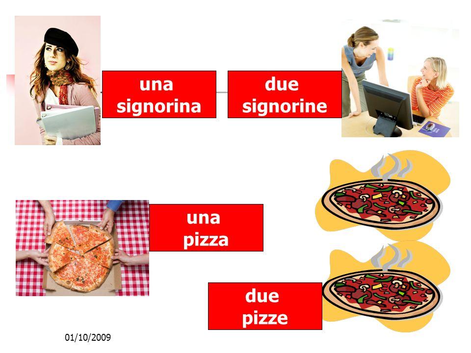 01/10/2009 una signorina due signorine una pizza due pizze