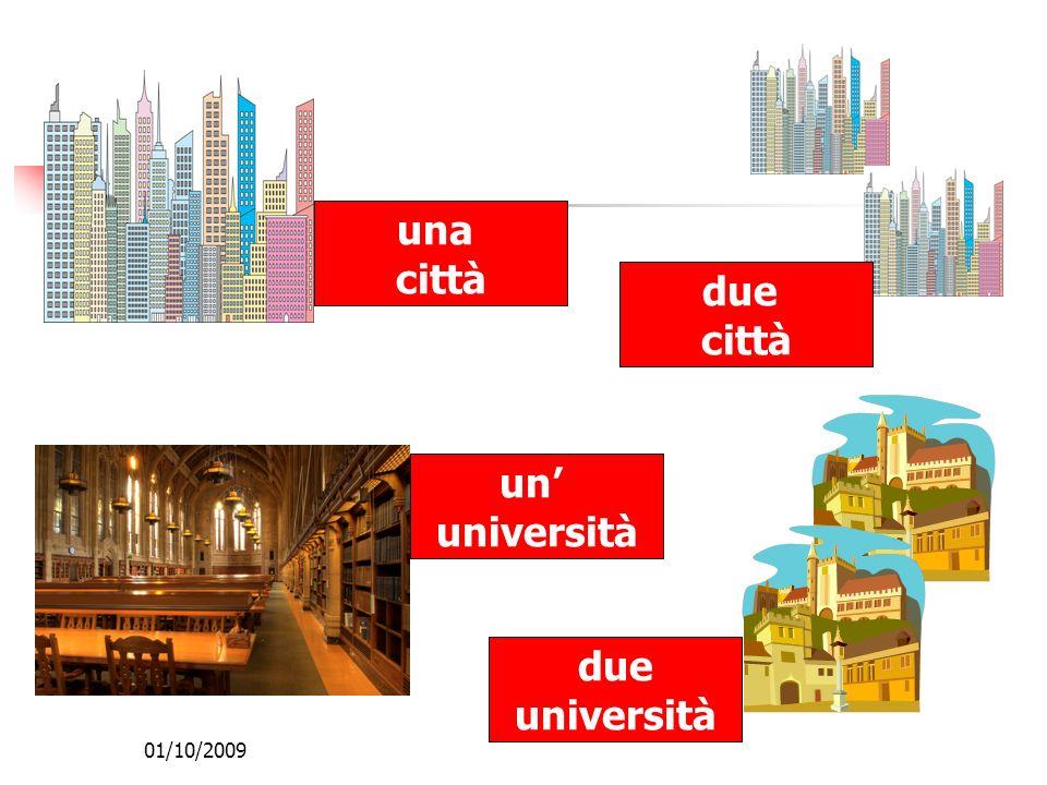 01/10/2009 una città due città un università due università