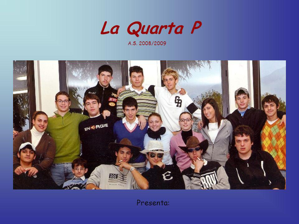La Quarta P A.S. 2008/2009 Presenta:
