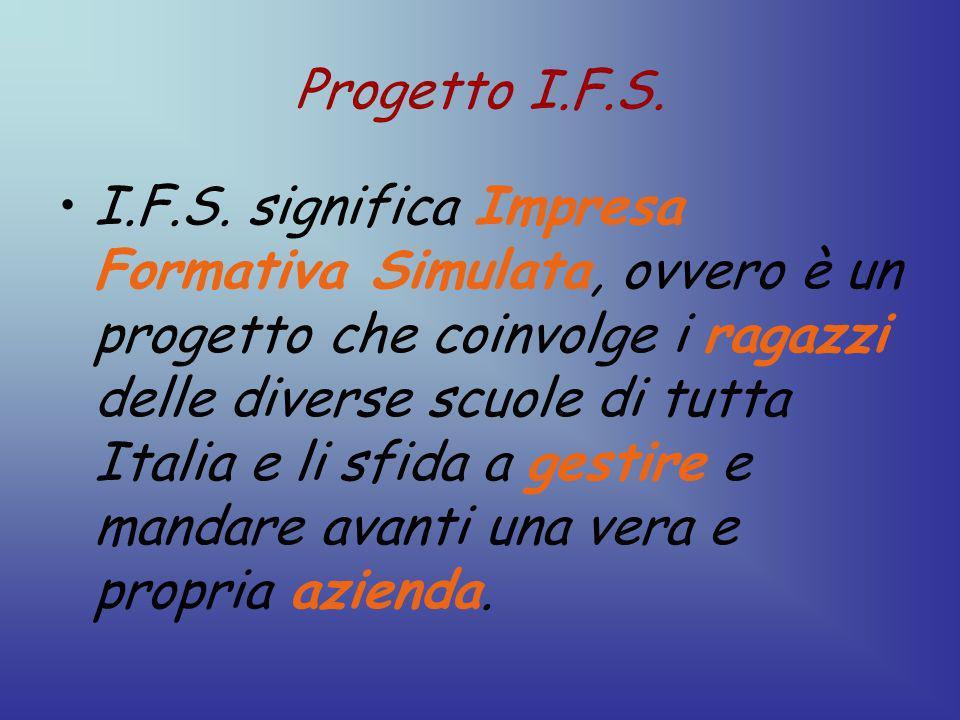 Progetto I.F.S. I.F.S.