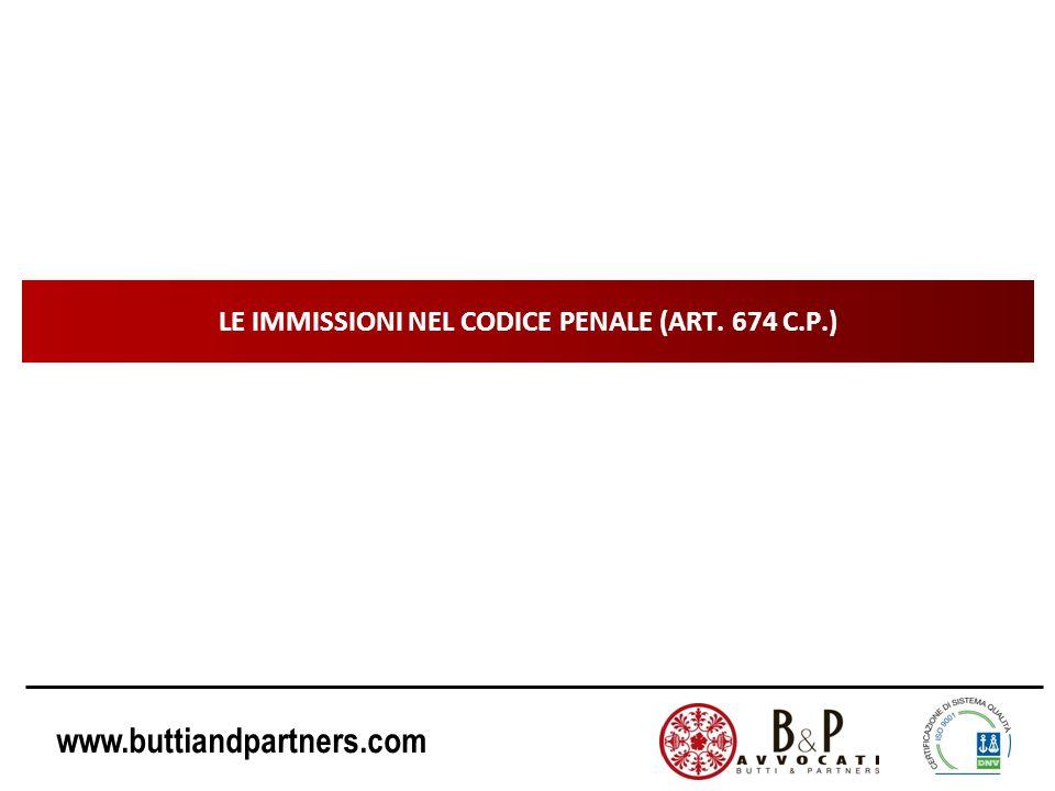www.buttiandpartners.com LE IMMISSIONI NEL CODICE PENALE (ART. 674 C.P.)