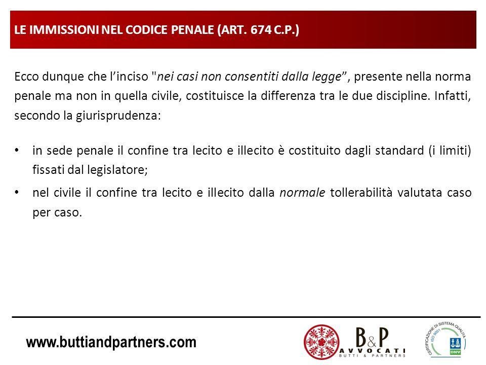www.buttiandpartners.com LE IMMISSIONI NEL CODICE PENALE (ART. 674 C.P.) Ecco dunque che linciso