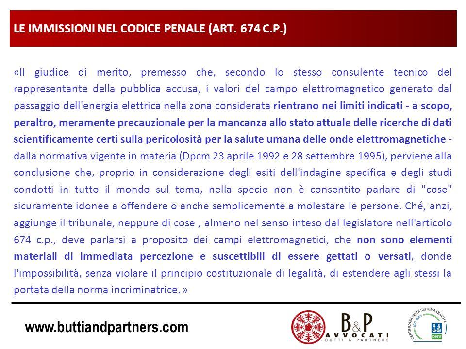 www.buttiandpartners.com LE IMMISSIONI NEL CODICE PENALE (ART. 674 C.P.) «Il giudice di merito, premesso che, secondo lo stesso consulente tecnico del