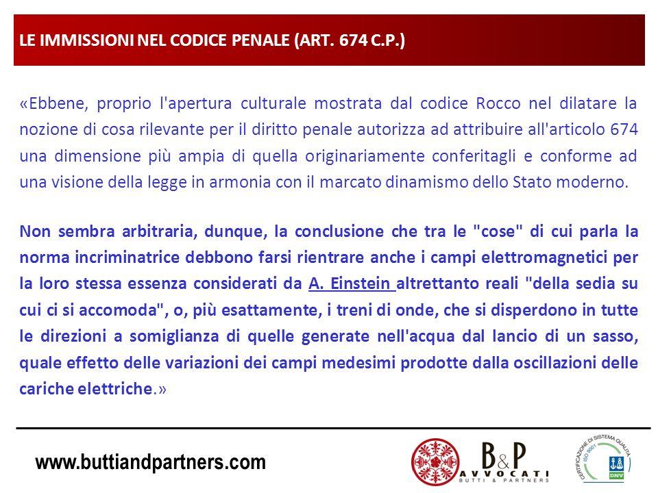 www.buttiandpartners.com LE IMMISSIONI NEL CODICE PENALE (ART. 674 C.P.) «Ebbene, proprio l'apertura culturale mostrata dal codice Rocco nel dilatare