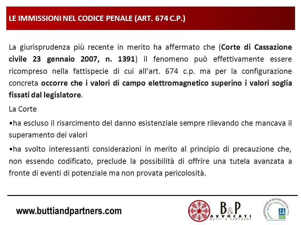 www.buttiandpartners.com LE IMMISSIONI NEL CODICE PENALE (ART. 674 C.P.) La giurisprudenza più recente in merito ha affermato che (Corte di Cassazione
