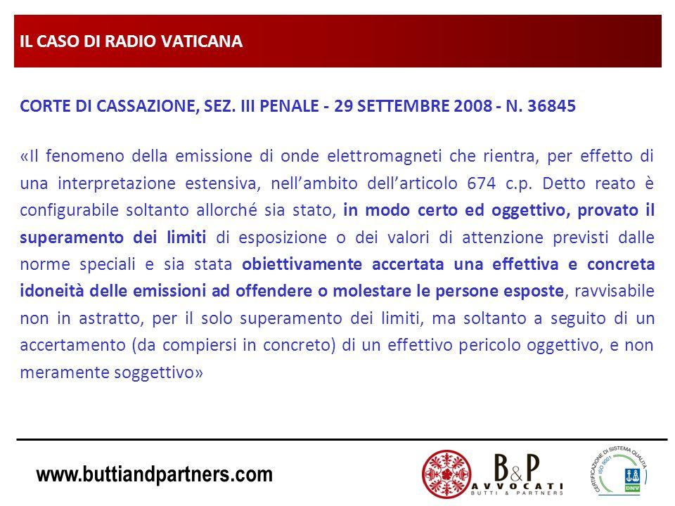 www.buttiandpartners.com IL CASO DI RADIO VATICANA CORTE DI CASSAZIONE, SEZ. III PENALE - 29 SETTEMBRE 2008 - N. 36845 «Il fenomeno della emissione di