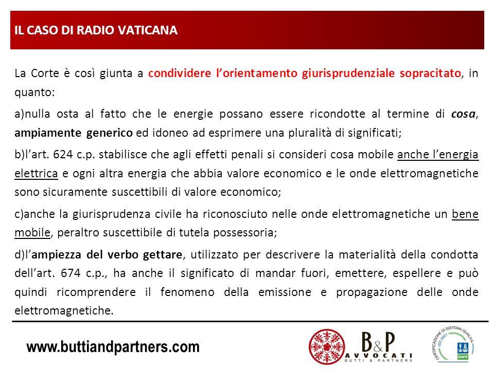 www.buttiandpartners.com IL CASO DI RADIO VATICANA La Corte è così giunta a condividere lorientamento giurisprudenziale sopracitato, in quanto: a)null