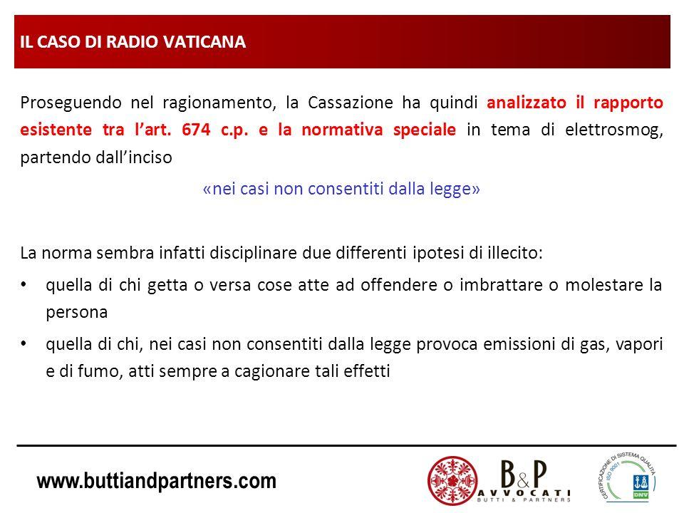 www.buttiandpartners.com IL CASO DI RADIO VATICANA Proseguendo nel ragionamento, la Cassazione ha quindi analizzato il rapporto esistente tra lart. 67