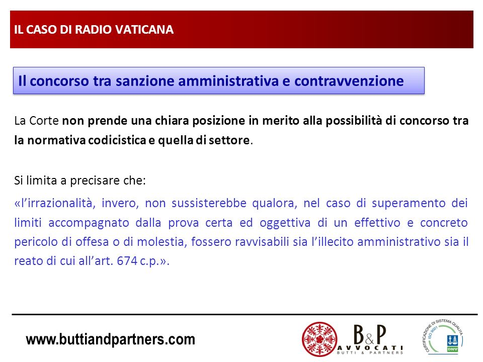 www.buttiandpartners.com IL CASO DI RADIO VATICANA La Corte non prende una chiara posizione in merito alla possibilità di concorso tra la normativa co