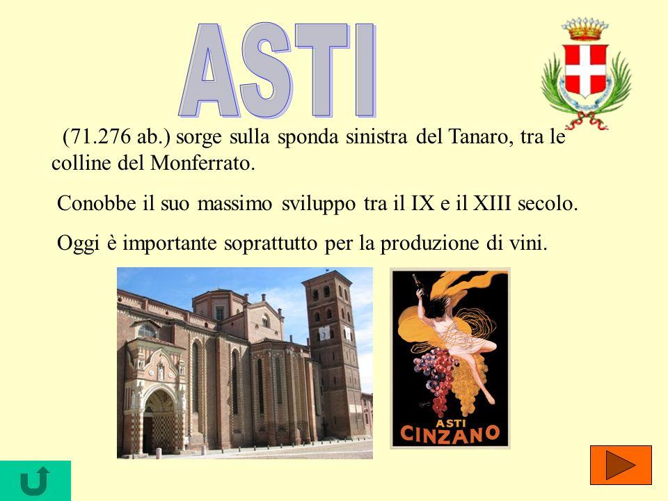 (71.276 ab.) sorge sulla sponda sinistra del Tanaro, tra le colline del Monferrato. Conobbe il suo massimo sviluppo tra il IX e il XIII secolo. Oggi è