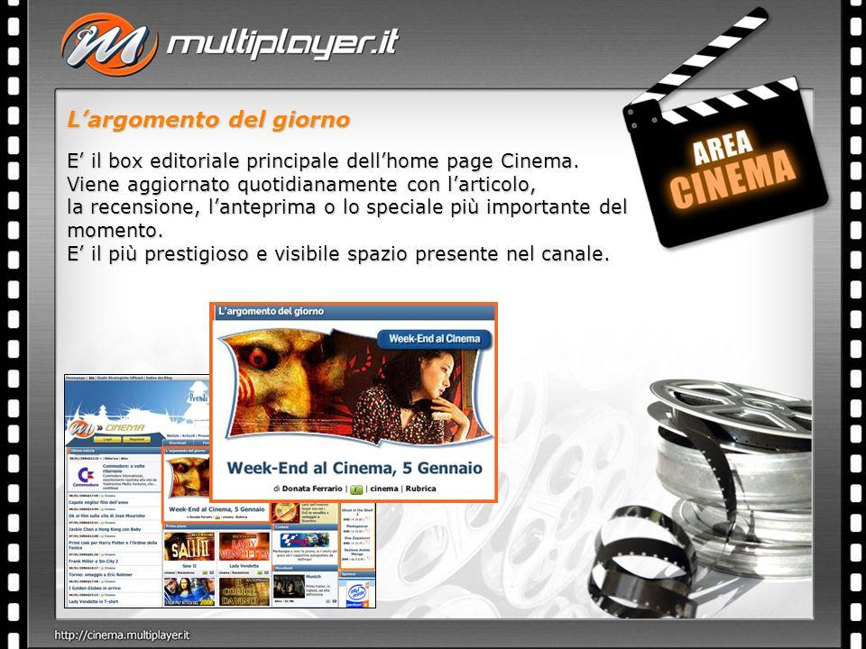 Largomento del giorno E il box editoriale principale dellhome page Cinema.