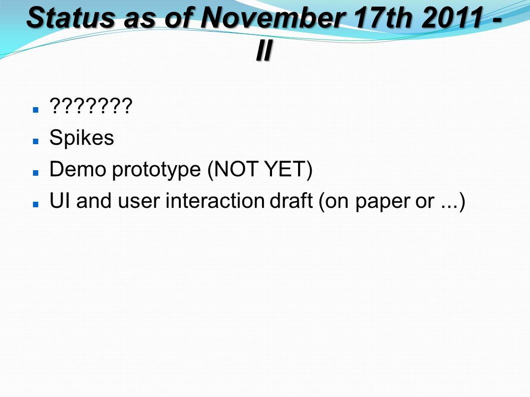 Status as of November 17th 2011 - II ??????.