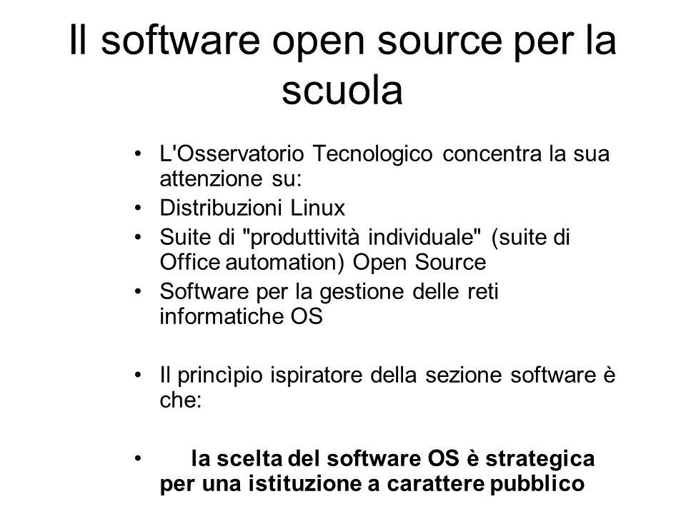 Il software open source per la scuola L'Osservatorio Tecnologico concentra la sua attenzione su: Distribuzioni Linux Suite di