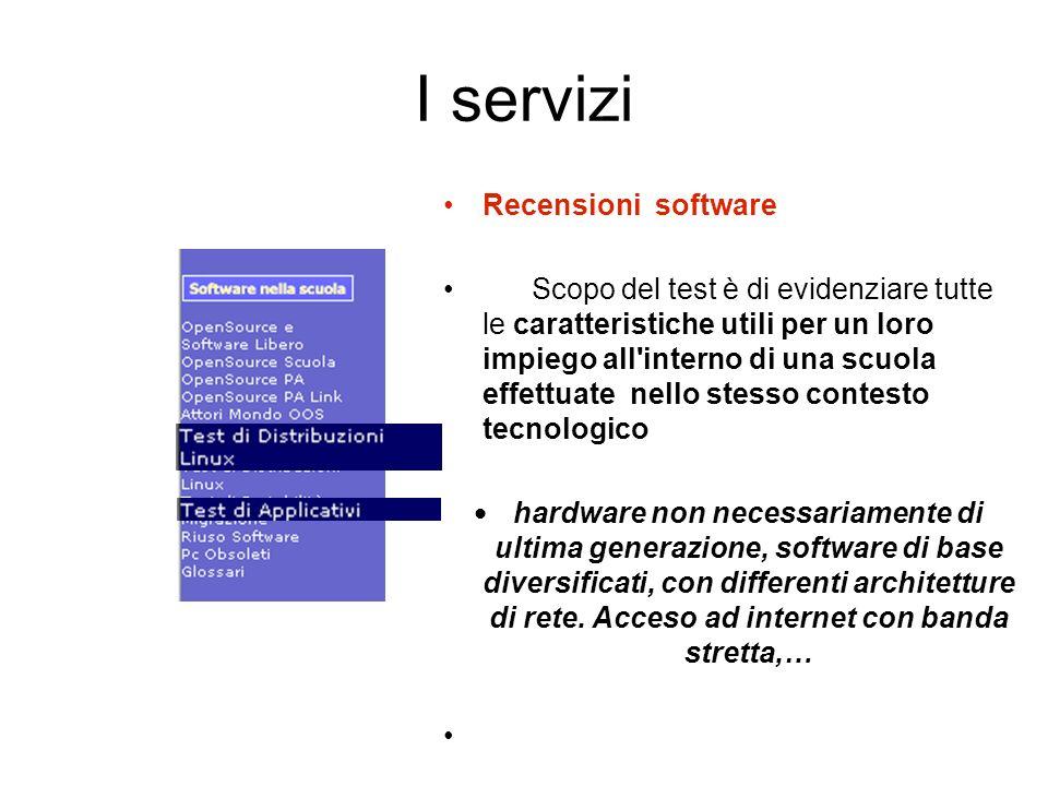 I servizi Recensioni software Scopo del test è di evidenziare tutte le caratteristiche utili per un loro impiego all'interno di una scuola effettuate