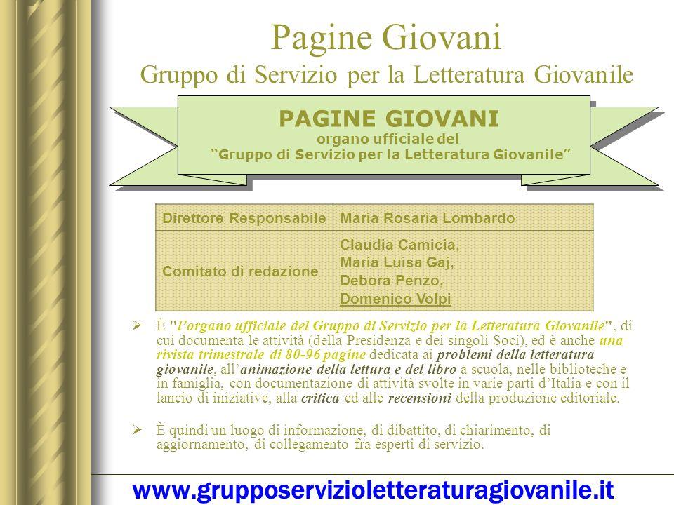 La domanda va indirizzata: Tramite servizio postale: Al Prof. Domenico VOLPI Presidente del Gruppo di Servizio per la Letteratura Giovanile Piazza Car