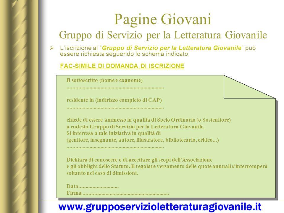 Pagine Giovani Gruppo di Servizio per la Letteratura Giovanile Sede sociale Gruppo di Servizio per la Letteratura Giovanile Piazza Cardinal Ferrari, 4