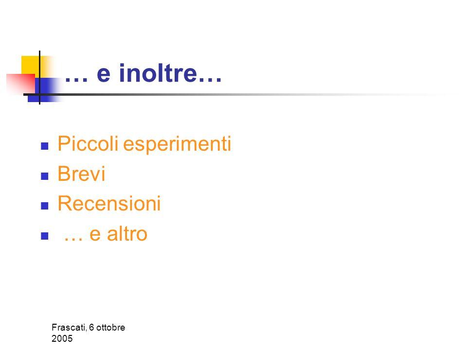 Frascati, 6 ottobre 2005 Gli esperimenti di Lhc