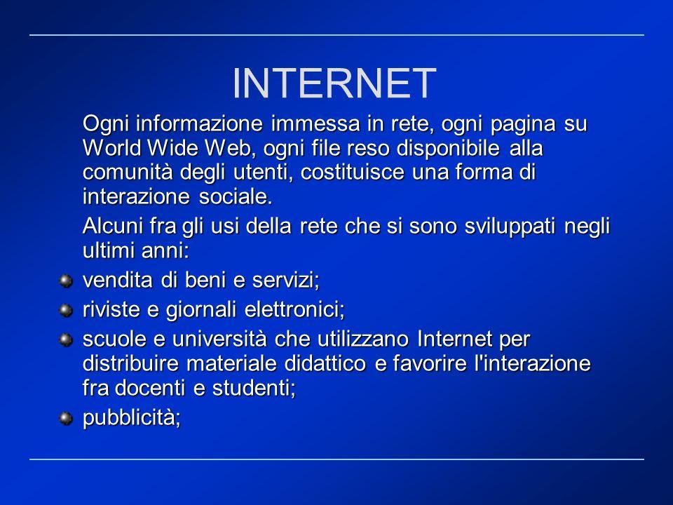 Ogni informazione immessa in rete, ogni pagina su World Wide Web, ogni file reso disponibile alla comunità degli utenti, costituisce una forma di inte