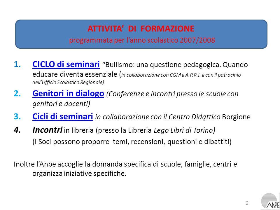1.CICLO di seminari Bullismo: una questione pedagogica. Quando educare diventa essenziale ( in collaborazione con CGM e A.P.R.I. e con il patrocinio d