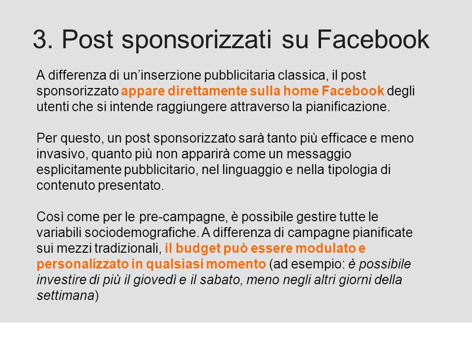 Proforma / Un blog aziendale: perché? 3. Post sponsorizzati su Facebook A differenza di uninserzione pubblicitaria classica, il post sponsorizzato app