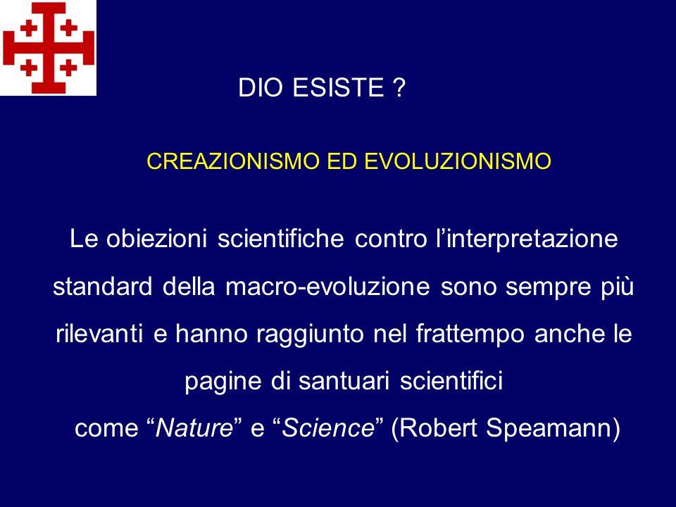 Le obiezioni scientifiche contro linterpretazione standard della macro-evoluzione sono sempre più rilevanti e hanno raggiunto nel frattempo anche le p