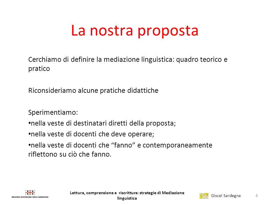 Lettura, comprensione e riscrittura: strategie di Mediazione linguistica Giscel Sardegna 3