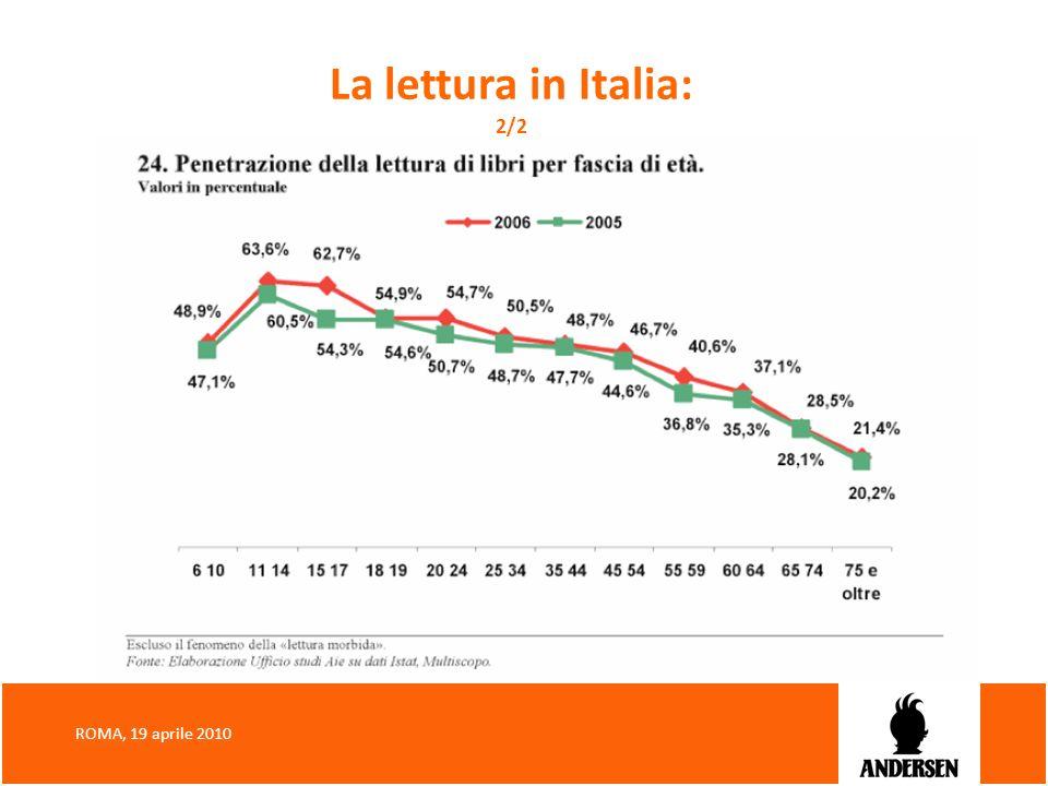 La lettura in Italia: 2/2 ROMA, 19 aprile 2010