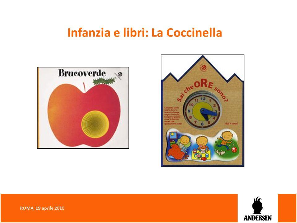 Infanzia e libri: La Coccinella ROMA, 19 aprile 2010