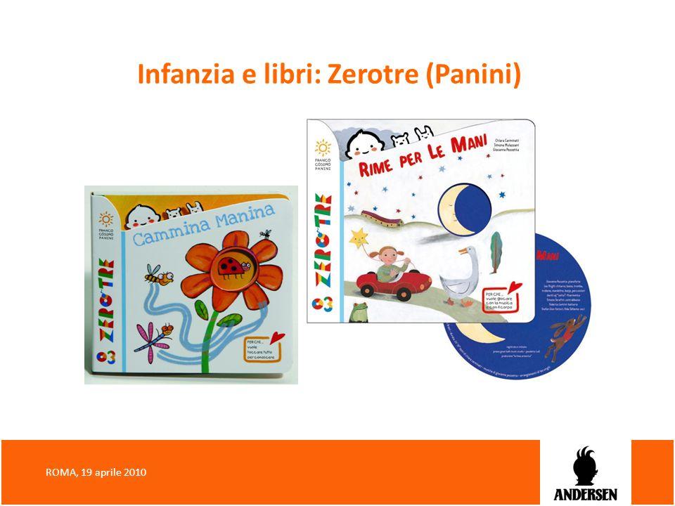 Infanzia e libri: Zerotre (Panini) ROMA, 19 aprile 2010