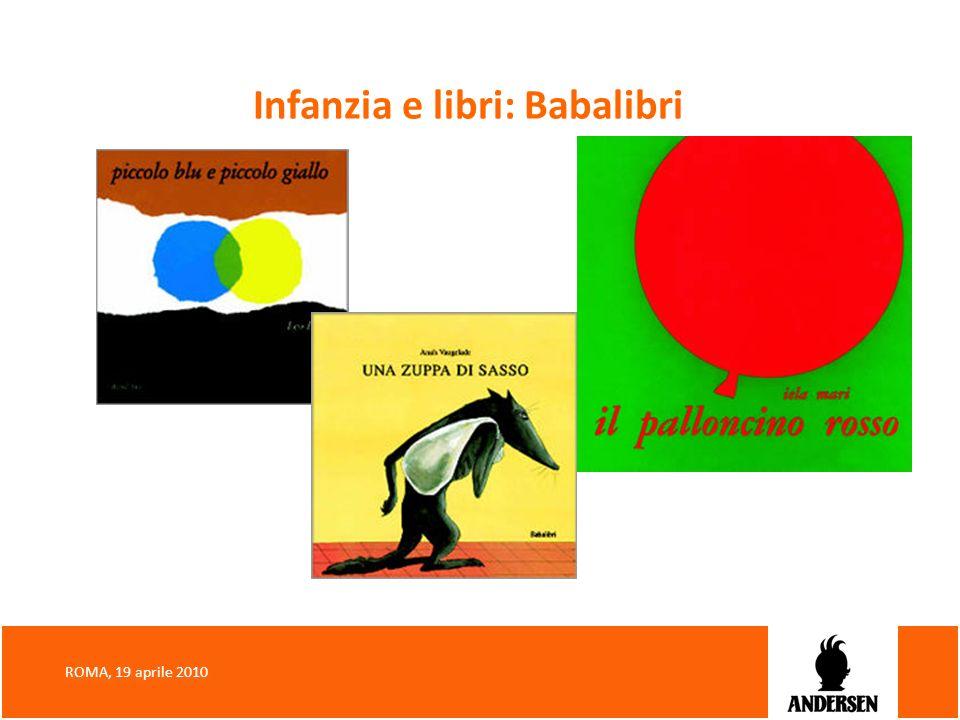 Infanzia e libri: Babalibri ROMA, 19 aprile 2010