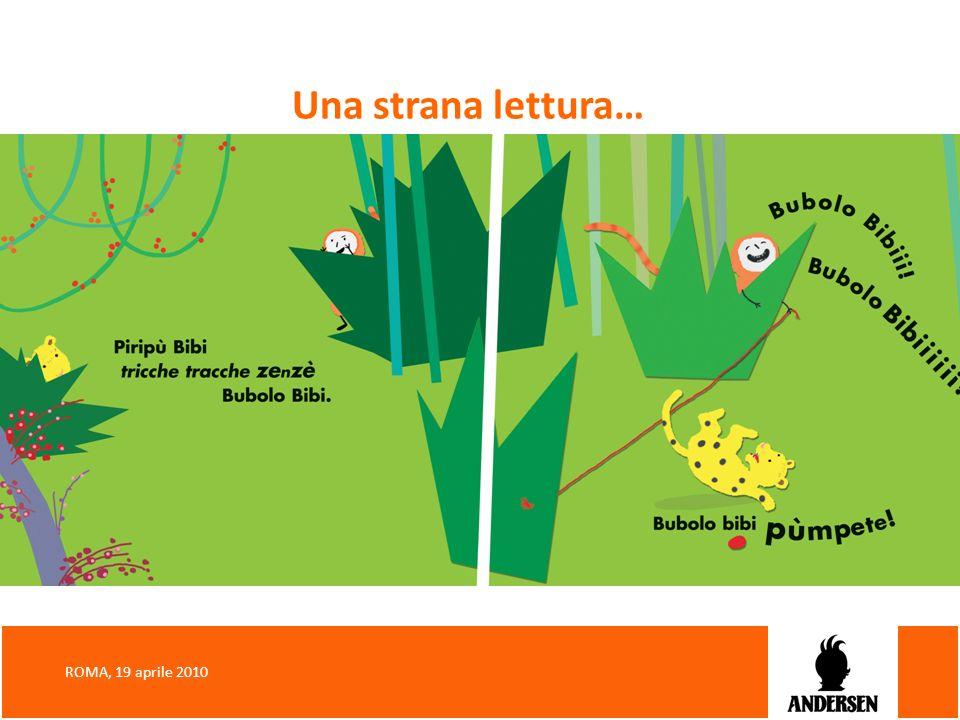 Una strana lettura… ROMA, 19 aprile 2010