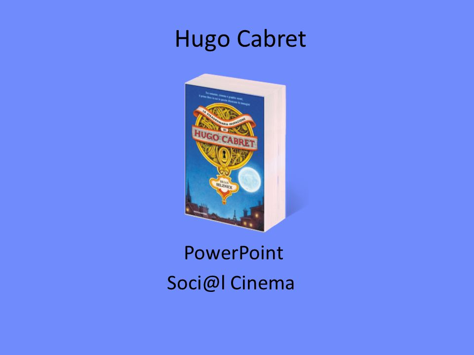 Hugo Cabret PowerPoint Soci@l Cinema