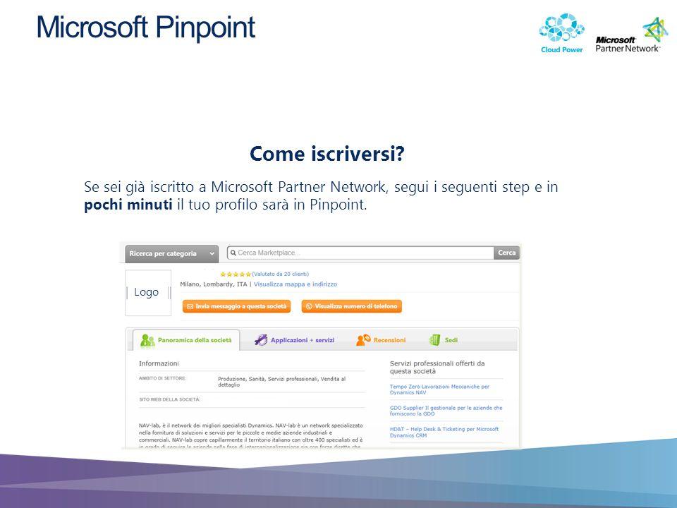Se sei già iscritto a Microsoft Partner Network, segui i seguenti step e in pochi minuti il tuo profilo sarà in Pinpoint. Come iscriversi? Logo Micros