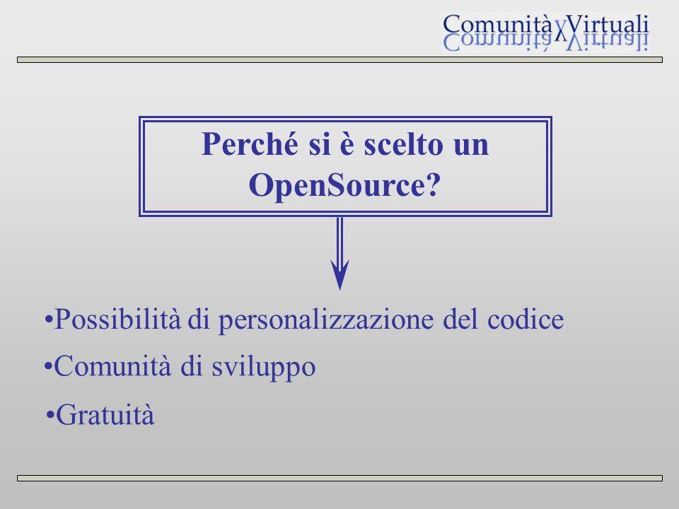 Perché si è scelto un OpenSource.