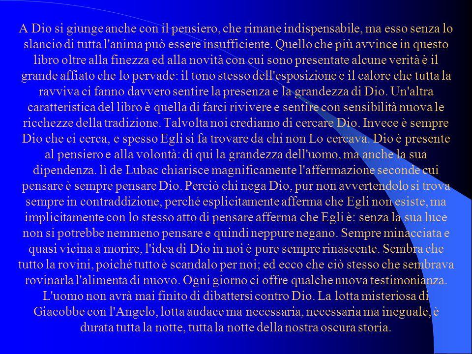 L'edizione italiana di Sulle vie di Dio ha L'edizione italiana di Sulle vie di Dio ha meritato il consenso universale della critica. Piportiamo una de