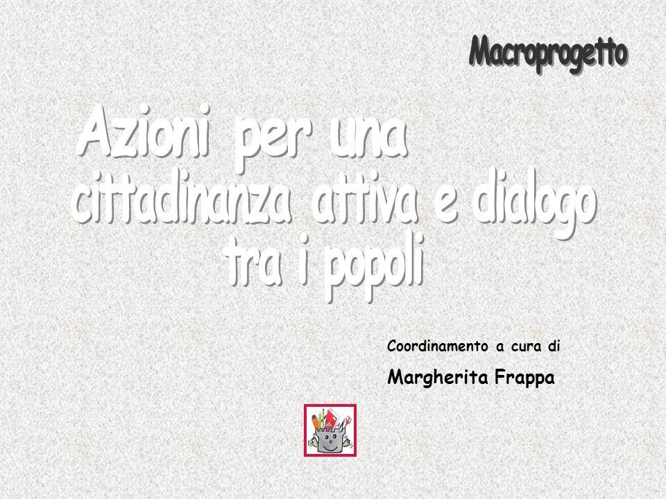Coordinamento a cura di Margherita Frappa