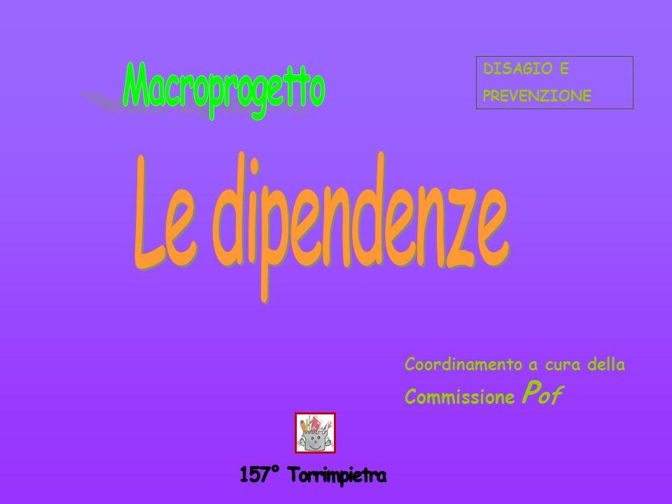 DISAGIO E PREVENZIONE Coordinamento a cura della Commissione P of