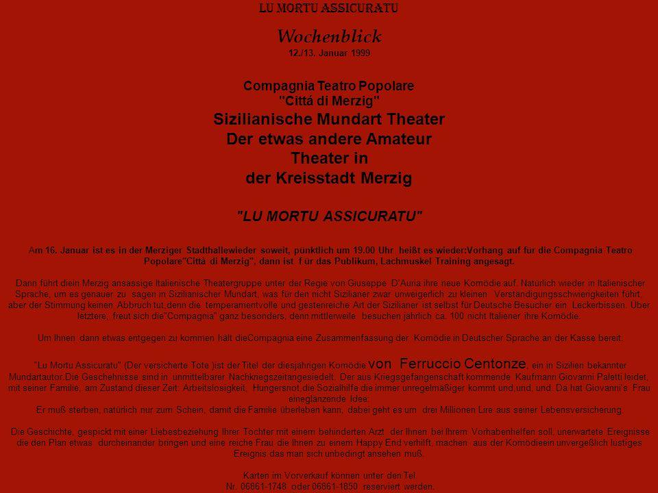 Lu Mortu Assicuratu Wochenblick 12./13. Januar 1999 Compagnia Teatro Popolare