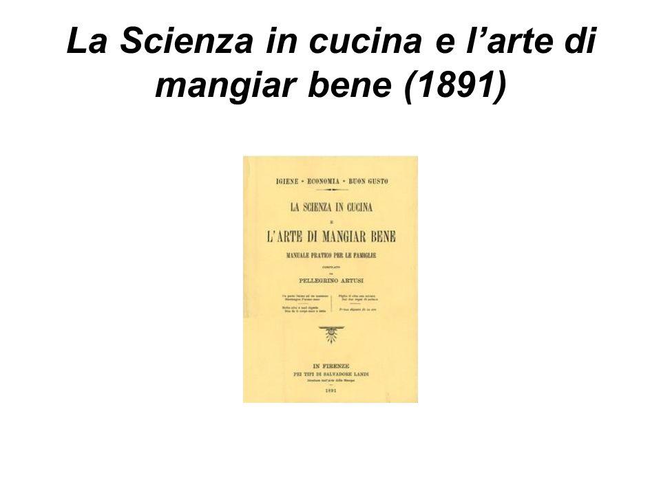 La Scienza in cucina e larte di mangiar bene (1891)