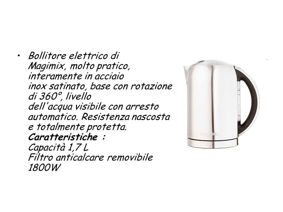 Bollitore elettrico di Magimix, molto pratico, interamente in acciaio inox satinato, base con rotazione di 360°, livello dell'acqua visibile con arres