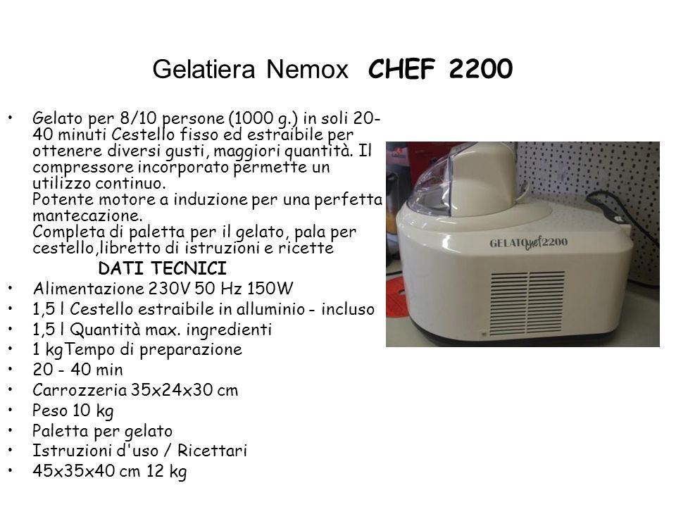 Gelatiera Nemox CHEF 2200 Gelato per 8/10 persone (1000 g.) in soli 20- 40 minuti Cestello fisso ed estraibile per ottenere diversi gusti, maggiori quantità.