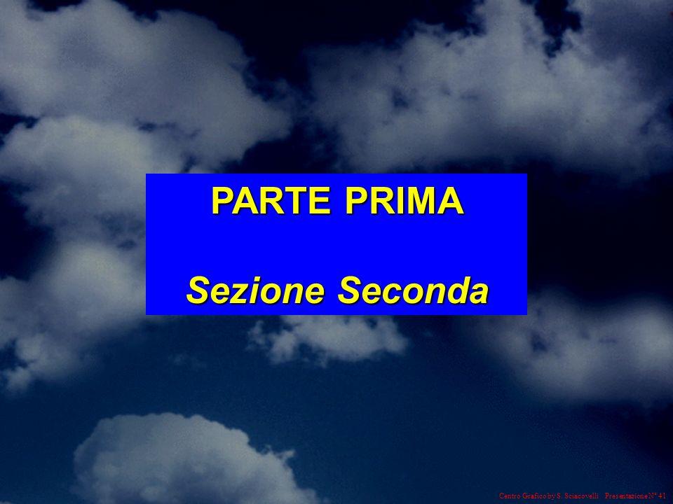 Centro Grafico by S. Sciacovelli Presentazione N° 41 PARTE PRIMA Sezione Seconda