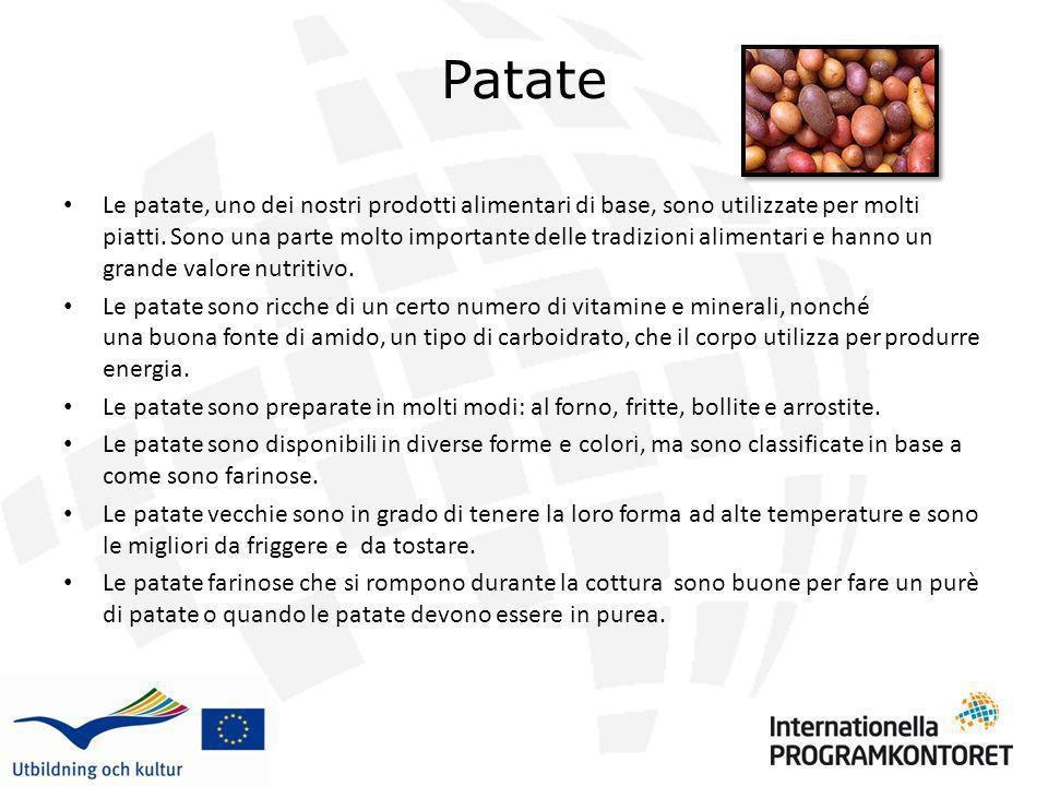 Patate Le patate, uno dei nostri prodotti alimentari di base, sono utilizzate per molti piatti. Sono una parte molto importante delle tradizioni alime
