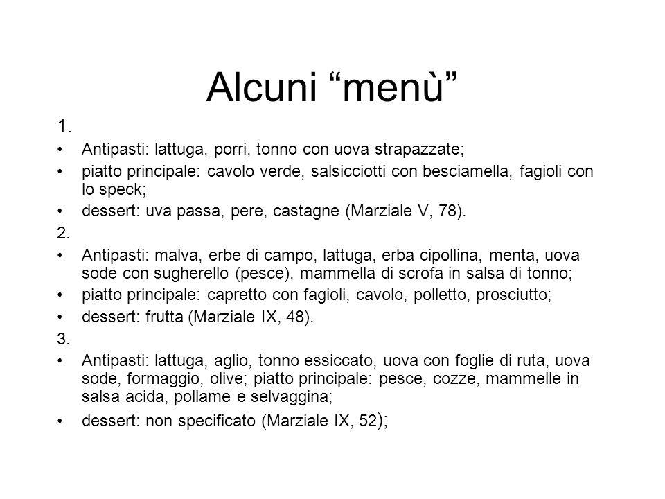 Alcuni menù 1. Antipasti: lattuga, porri, tonno con uova strapazzate; piatto principale: cavolo verde, salsicciotti con besciamella, fagioli con lo sp