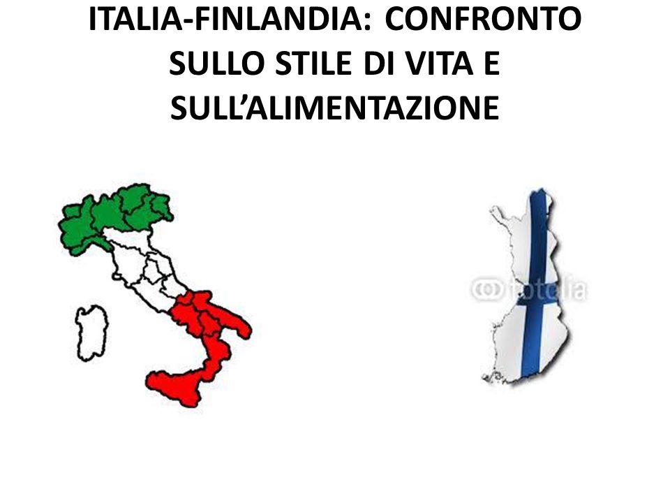 ITALIA-FINLANDIA: CONFRONTO SULLO STILE DI VITA E SULLALIMENTAZIONE