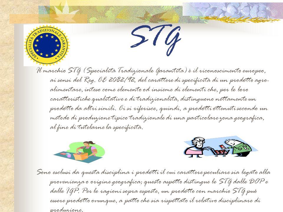 STG Il marchio STG (Specialità Tradizionale Garantita) è il riconoscimento europeo, ai sensi del Reg. CE 2082/92, del carattere di specificità di un p
