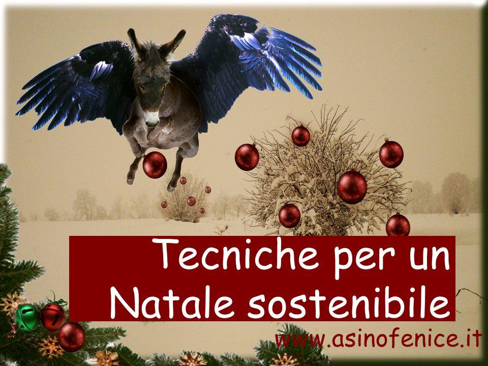 Tecniche per un Natale sostenibile www.asinofenice.it