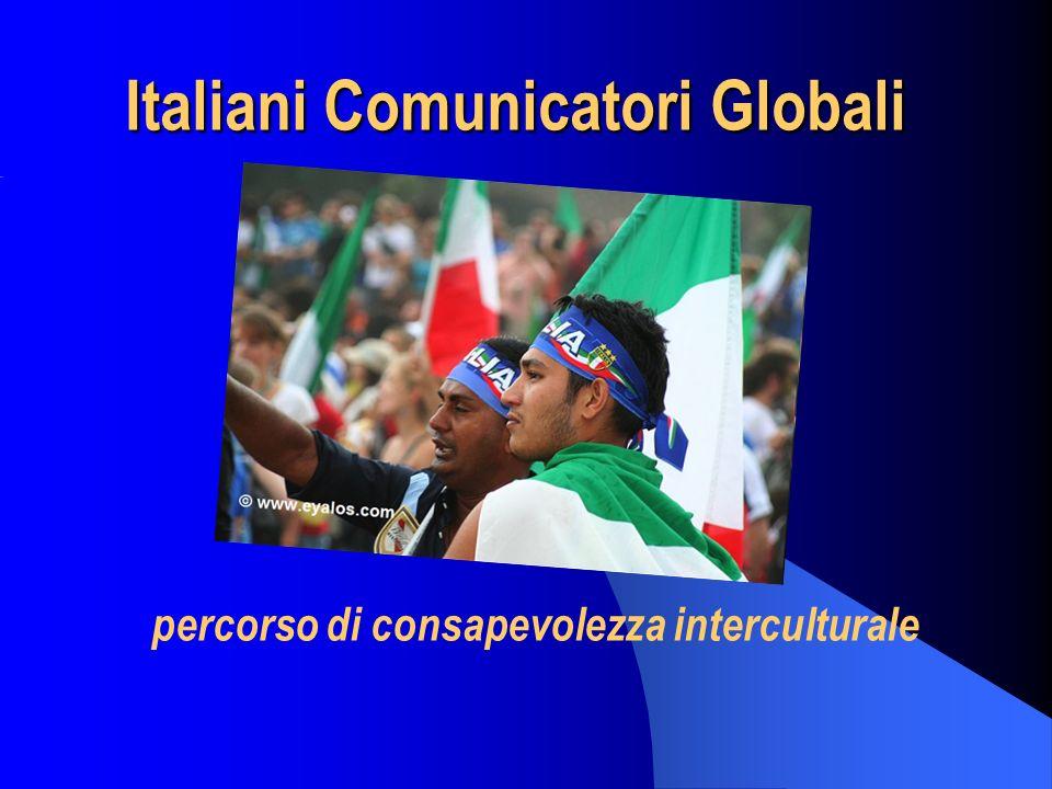 Italiani Comunicatori Globali percorso di consapevolezza interculturale