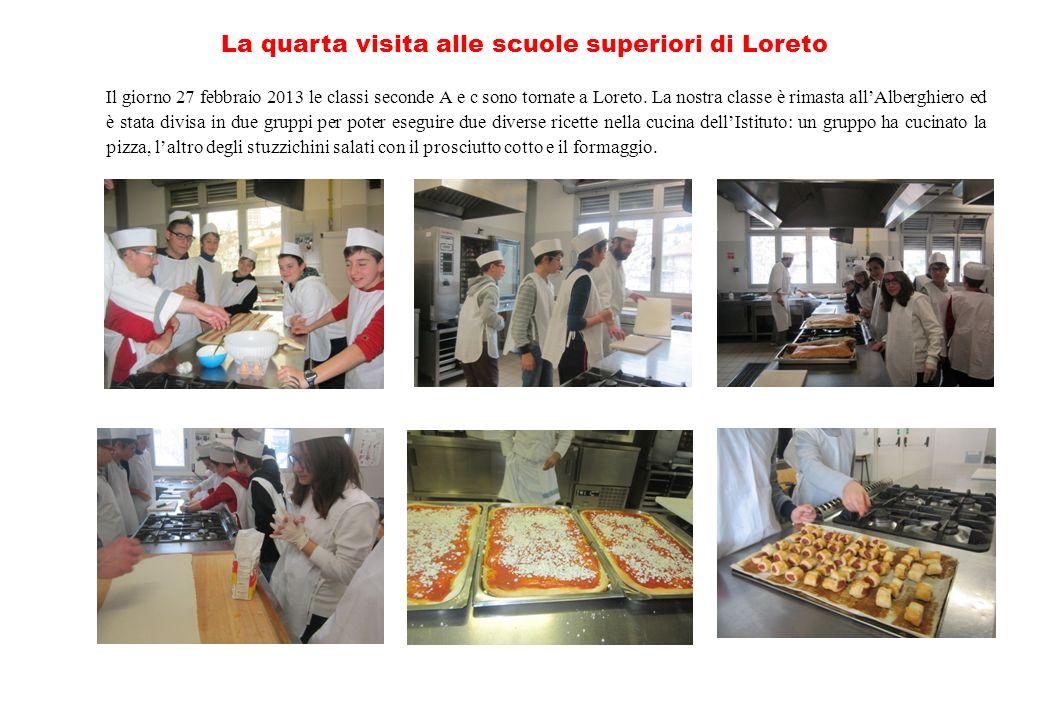La quarta visita alle scuole superiori di Loreto Il giorno 27 febbraio 2013 le classi seconde A e c sono tornate a Loreto. La nostra classe è rimasta