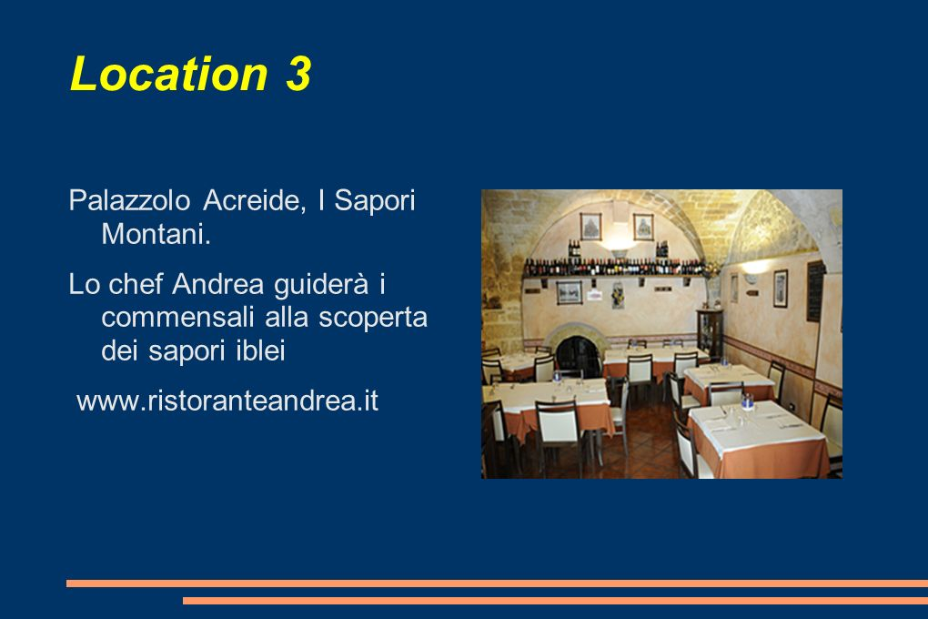 Location 3 Palazzolo Acreide, I Sapori Montani.